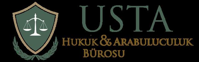 Usta Hukuk ve Arabuluculuk Bürosu